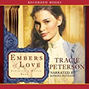 Embers of Love   [Tracie Peterson]