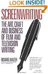 Screenwriting: The Art, Craft, and Bu...