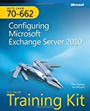 img - for Self-Paced Training Kit (Exam 70-662) Configuring Microsoft Exchange Server 2010 (MCTS) (Microsoft Press Training Kit) book / textbook / text book