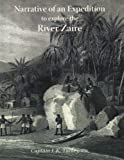 img - for Narrative of an Expedition to Explore the River Zaire, Usually Called the Congo, in 1816 by Captain J. K. Tuckey (2007-05-01) book / textbook / text book