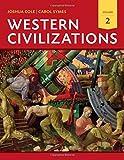 Western Civilizations: Their History & Their Culture (Eighteenth Edition)  (Vol. 2)
