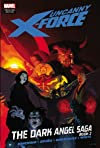 Uncanny X-Force: The Dark Angel Saga Book 2