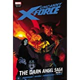 Uncanny X-Force: the Dark Angel Saga 2par Jerome Opena