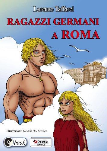Ragazzi germani a Roma Collana ebook Vol 7 PDF