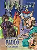 Primarios: Mis amigos alumno, marzo-agosto (Spanish Edition)