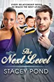 The Next Level: A BWWM Billionaire Marriage And Pregnancy Romance