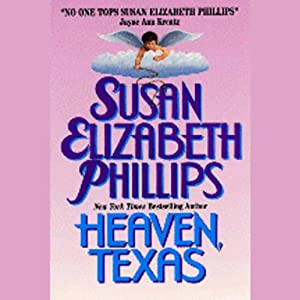 Heaven, Texas | [Susan Elizabeth Phillips]