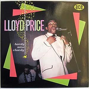 Lloyd price lawdy miss clawdy download games