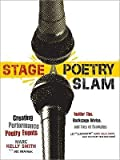 img - for [(Stage a Poetry Slam: Creating Performance Poetry Events)] [Author: Marc Kelly Smith] published on (May, 2009) book / textbook / text book