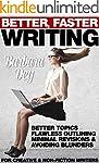 Better, Faster Writing: Better Topics...