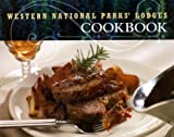 Western National Parks Lodges Cookbook