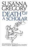 Death of a Scholar (Matthew Bartholomew Chronicles)