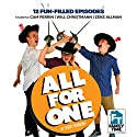All for One! Audiobook by Jerry Robbins Narrated by Jerry Robbins, Will Christmann, Cam Perrin, Zeke Allman