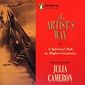 The Artist's Way: A Spiritual Path to Higher Creativity | [Julia Cameron]