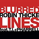 ROBIN THICKE/TI/PHARRELL-BLURRED LINES
