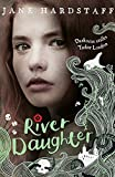 img - for River Daughter (Executioner's Daughter) by Jane Hardstaff (8-Jan-2015) Paperback book / textbook / text book