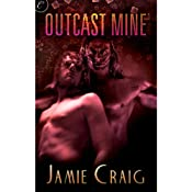 Outcast Mine | [Jamie Craig]