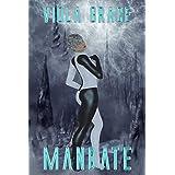 Mandate (Terran Times Second Wave Book 12) ~ Viola Grace