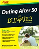 Dating After 50 For Dummies (For Dummies (Psychology & Self Help))