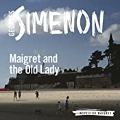 Maigret and the Old Lady: Inspector Maigret, Book 33 | Georges Simenon