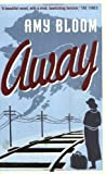 AWAY (1847080138) by AMY BLOOM