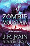 Zombie Mountain (Walking Plague Trilogy Book 3)
