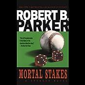 Mortal Stakes | Robert B. Parker