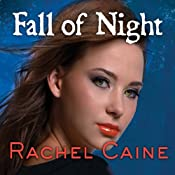 Fall of Night: Morganville Vampires, Book 14 | [Rachel Caine]