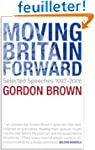 Moving Britain Forward: Selected Spee...
