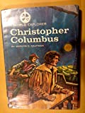 img - for WORLD EXPLORER, A, CHRISTOPHER COLUMBUS book / textbook / text book
