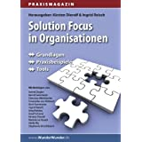 "Praxismagazin: Solution Focus in Organisationenvon ""Ingrid Reisch"""