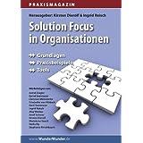 """Praxismagazin: Solution Focus in Organisationenvon """"Ingrid Reisch"""""""