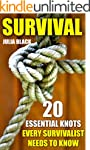 Survival: 20 Essential Knots Every Su...