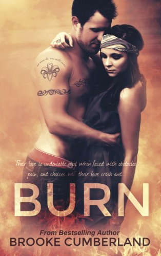 BURN (Spark Series, #2) by Brooke Cumberland