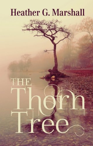 The Thorn Tree: Heather G. Marshall: 9781849823074: Amazon.com: Books