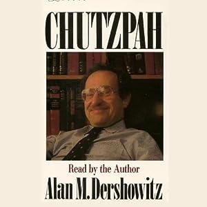 Chutzpah | [Alan M. Dershowitz]