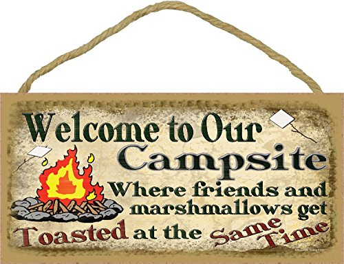 Welcome to Our Campsite Where Friends & Marshmallows Get Toasted At The Same Time Camping Sign Plaque 5