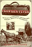img - for Frontier Fever: The Silly, Superstitious-And Sometimes Sensible-Medicine of the Pioneers book / textbook / text book