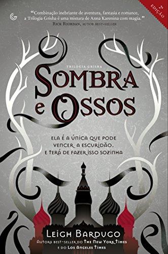 Leigh Bardugo - Sombra e Ossos (Portuguese Edition)