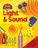 Light & Sound (Mad About Science)