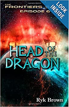 Head of the Dragon (The Frontiers) - Ryk Brown