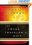 The Young Traveler's Gift: Seven Deci...