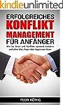 Konfliktmanagement: Erfolgreiches Kon...