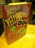 Yellow Dog Party/a Thomas Black Mystery