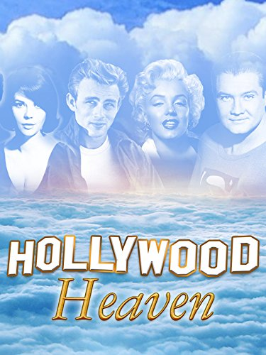 Hollywood Heaven: Tragic Lives. Tragic Deaths