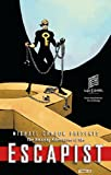 img - for Michael Chabon Presents... The Amazing Adventures of the Escapist Volume 3 (Amazing Adventures of the Escapist (Graphic Novels)) book / textbook / text book