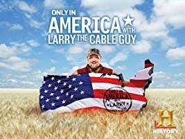 Only in America with Larry the Cable Guy Season 2 [HD]
