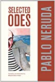 Selected Odes of Pablo Neruda (Latin American Literature and Culture)