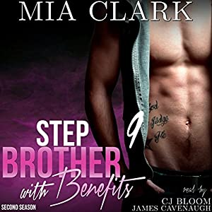 Stepbrother with Benefits 9 (Second Season) Audiobook