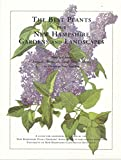 img - for The Best Plants for New Hampshire Gardens and Landscapes: How to choose annuals, perennials, small t book / textbook / text book